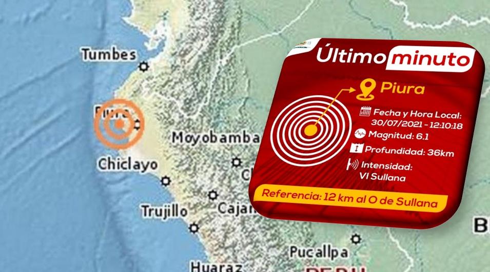 Sismo de magnitud 6.1 remeció Piura