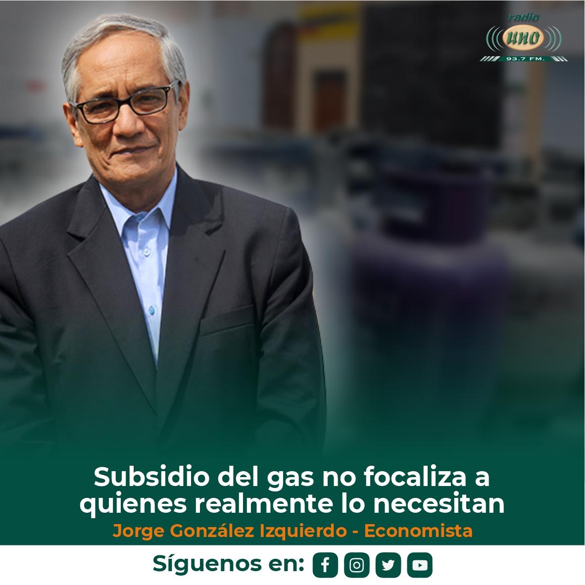 Subsidio del gas no focaliza a quienes realmente lo necesitan