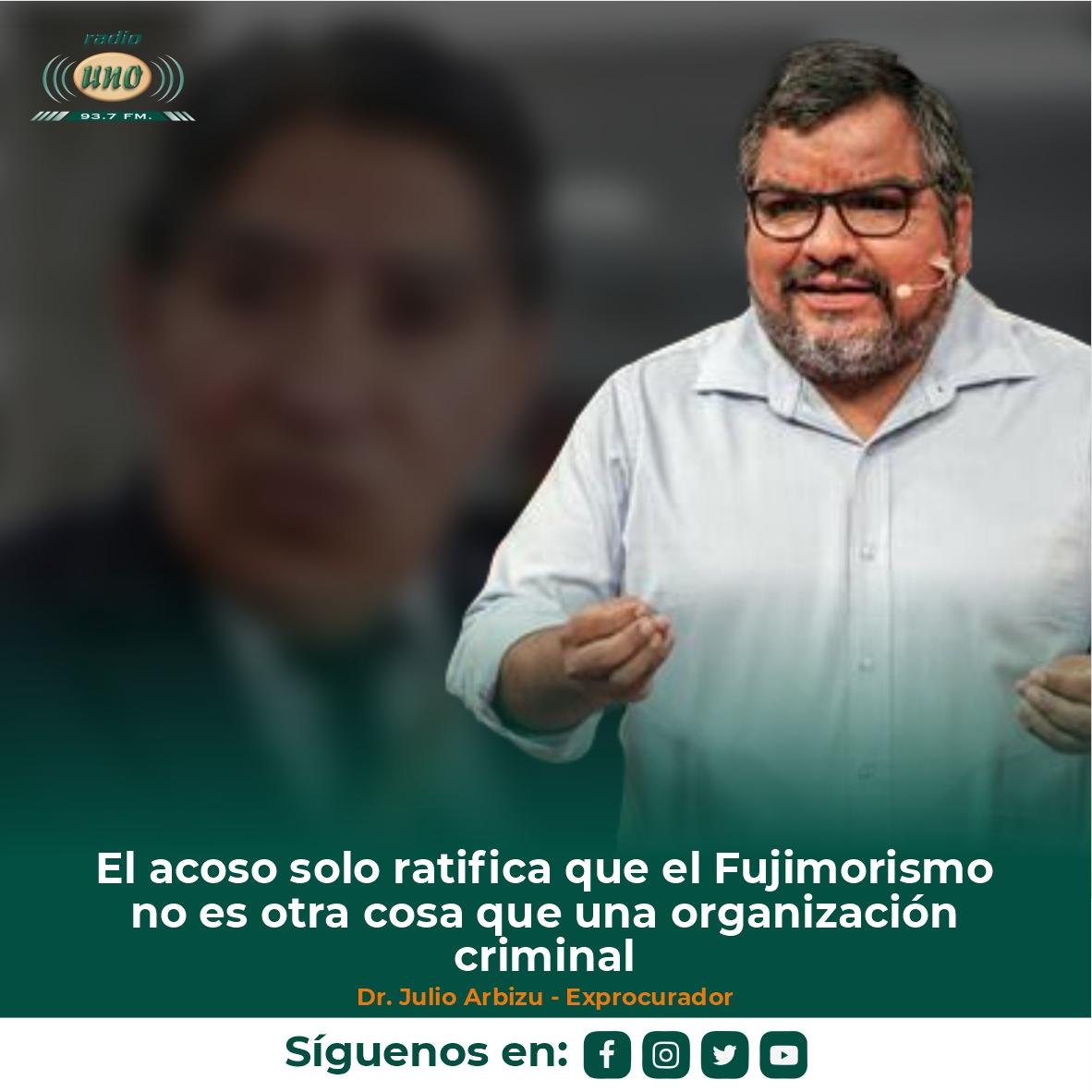 El acoso solo ratifica que el Fujimorismo no es otra cosa que una organización criminal
