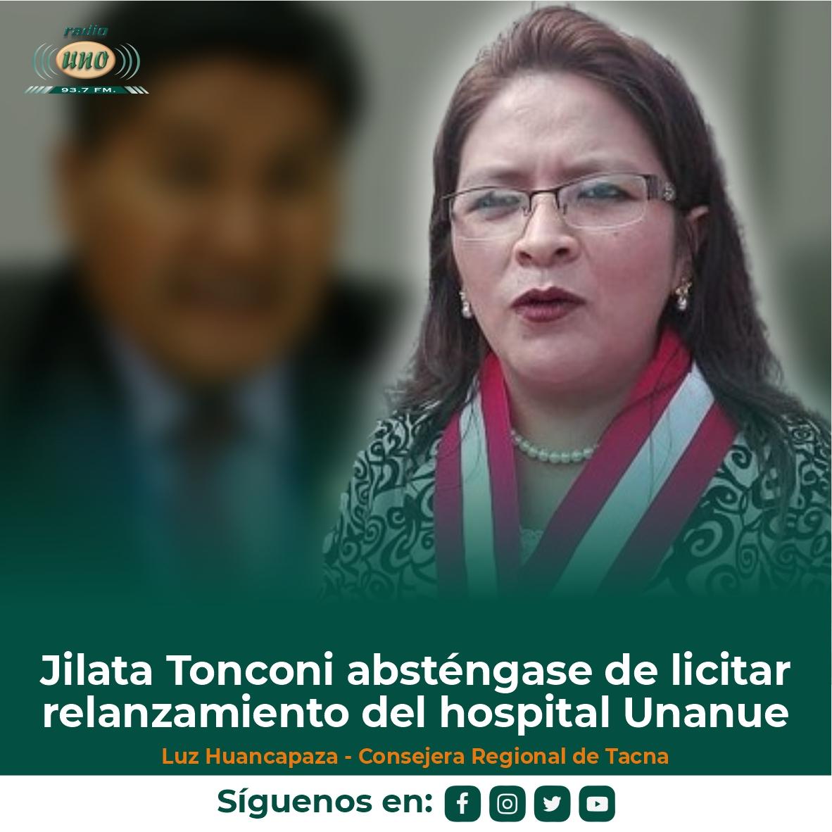 Jilata Tonconi absténgase de licitar relanzamiento del hospital Unanue
