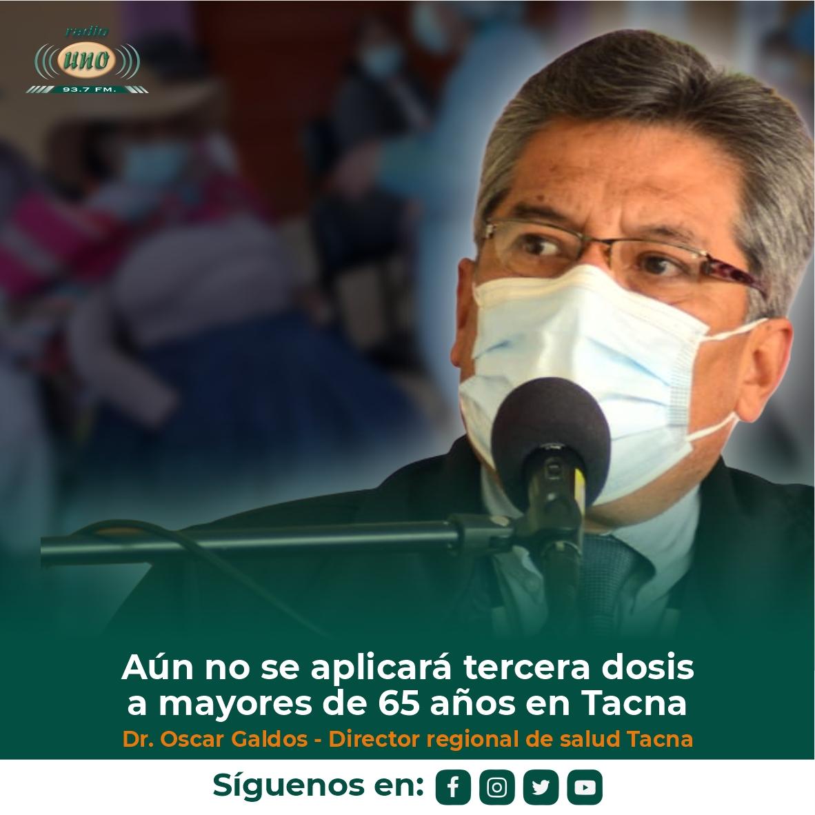 Aún no se aplicará tercera dosis a mayores de 65 años en Tacna